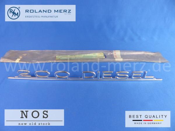 110 817 07 15 Typenkennzeichen 200 DIESEL für Mercedes 200 D Neuteil/NOS