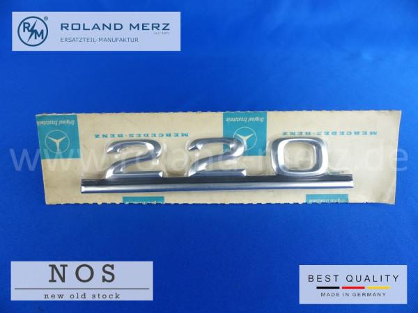 115 817 05 15 Mercedes Typenkennzeichen auf Heckdeckel 220 original Neuteil/NOS